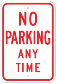 No Parking Any Time 12 Quot X18 Quot 080 Egp Red White