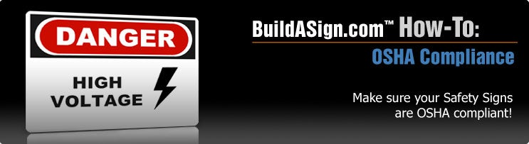BuildASign.com™ How-To: OSHA Compliance